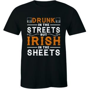 Drunk In The Streets But Irish In The T-shirt Tee